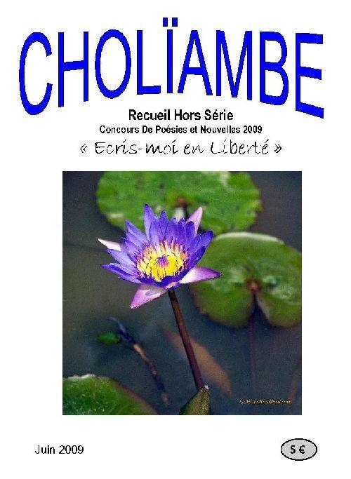 Cholïambe Hors-Série Ecris-Moi en Liberté 2009