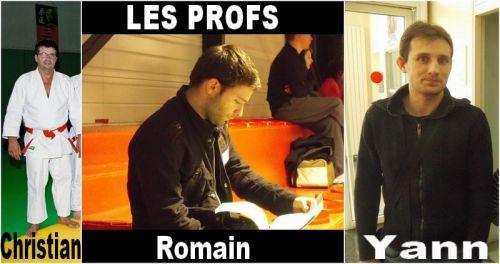 Christian ( directeur sportif du KCC ) , Romain et Yann sont nos profs . Ils savent à la perfection nous enseigner le judo et nous nous efforçons de bien  appliquer leurs conseils  en compet