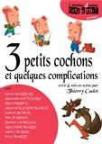 59- 3 petits cochons et quelques complications.jpg