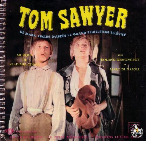 LES AVENTURES DE TOM SAWYER ET D'HUCKLEBERRY FINN