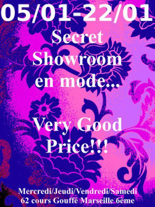 Very good price chez secret Showroom