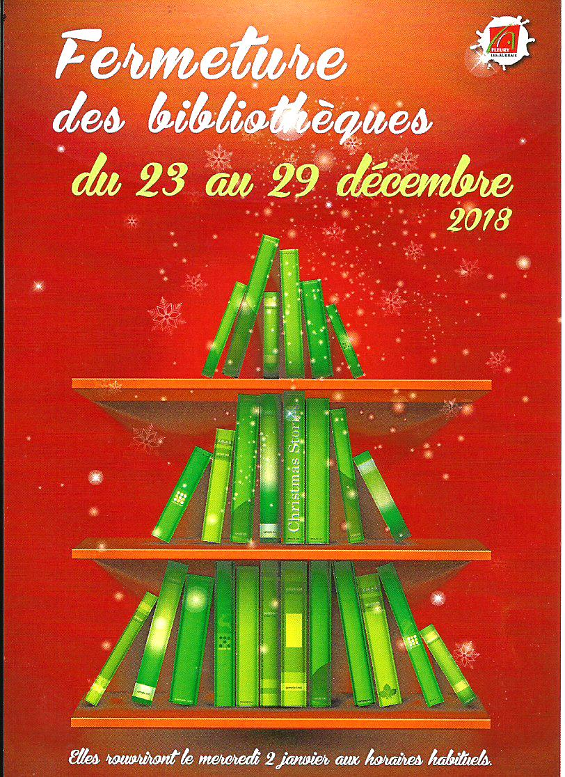 Scan Fermeture des Bibliothèques du 23 au 29 décembre 2018.jpg