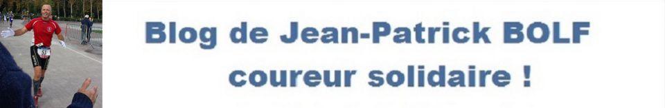 Blog de Jean-Patrick BOLF, coureur solidaire !