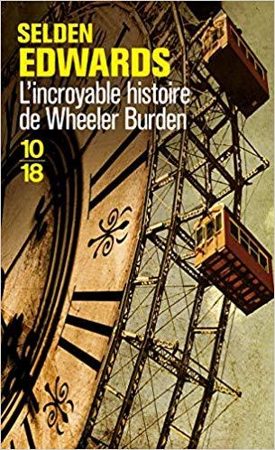 L\\\'incroyable histoire de Wheeler Burden