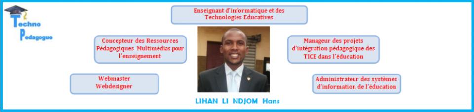 Bienvenue sur le site web de  Lihan Li Ndjom Hans