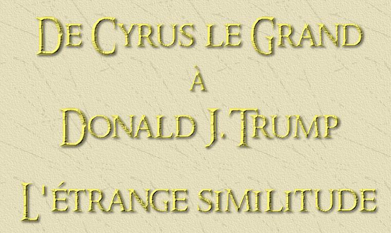 De Cyrus le Grand à Donald J. Trump.PNG