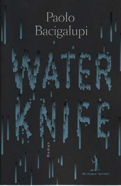 couverture-47701-bacigalupi-paolo-water-knife.jpg