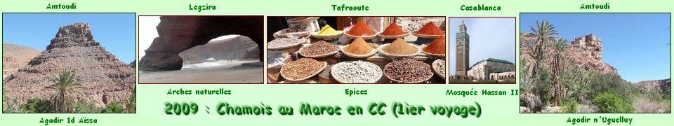 2009 : Chamois au MAROC en Camping-Car (1ier voyage)