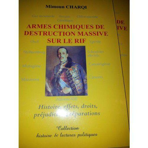 ARMES CHIMIQUES DE DESTRUCTION MASSIVE SUR LE RIF