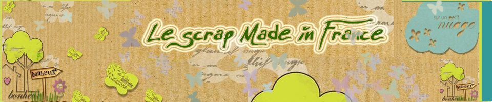 Le scrap made in FRANCE