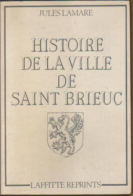 Histoire de Saint-Brieuc Jules Lamarre.JPG