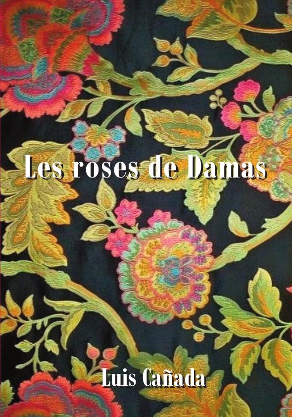 1e Couverture roses de Damas.jpg