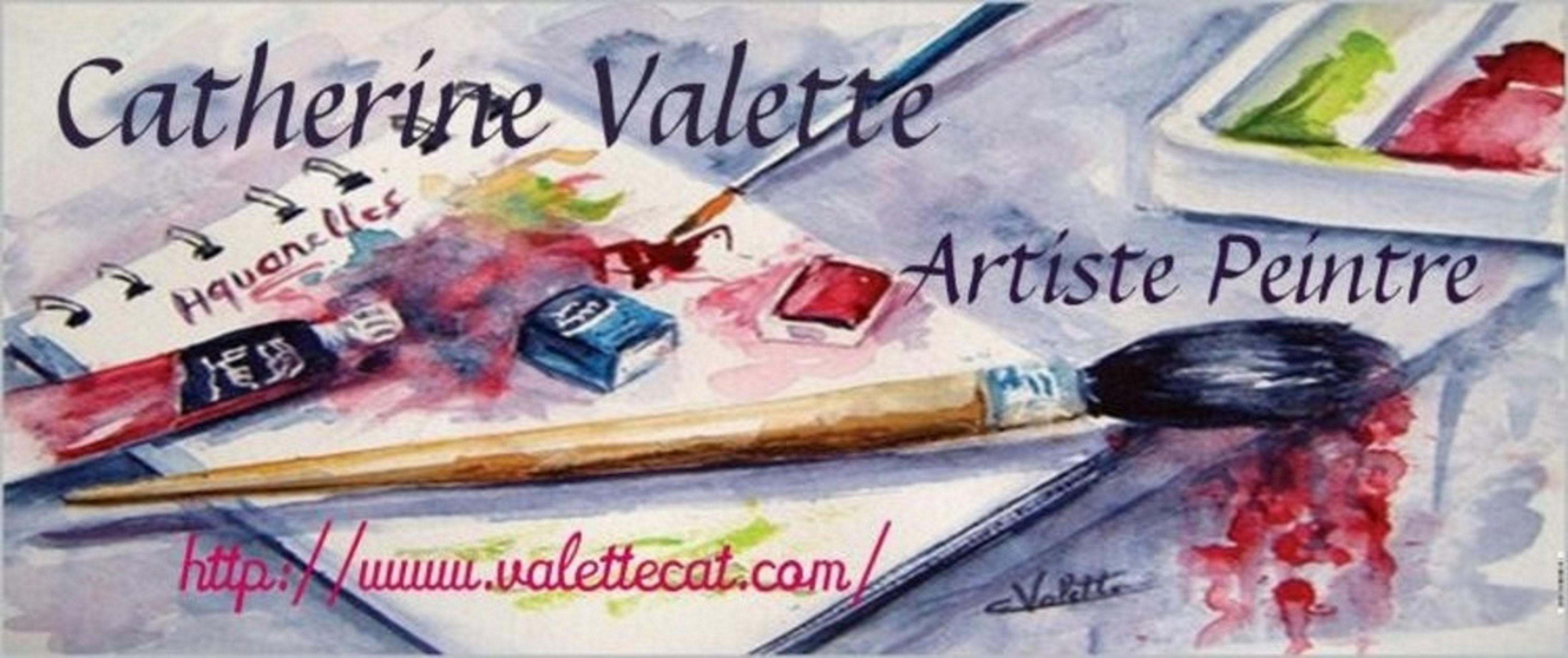 CATHERINE VALETTE- GALERIE- Aquarelles, huiles....