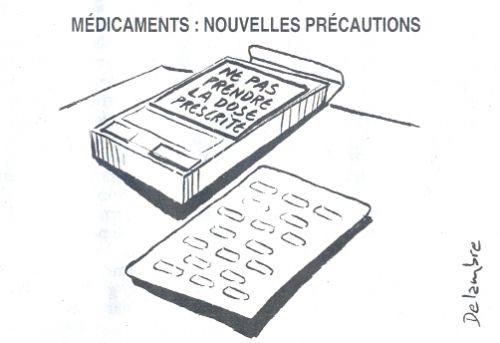 Médicaments nouvelles précautions
