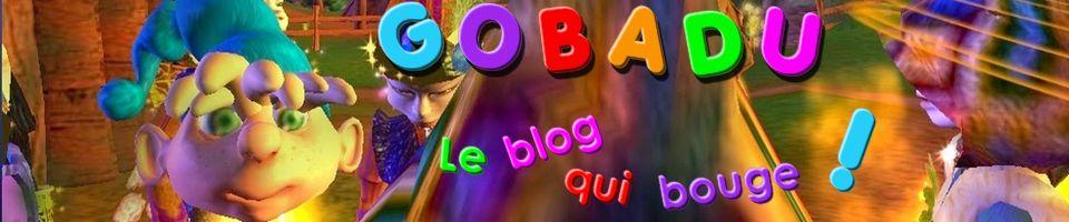 GoBaDu ! Le blog qui bouge !