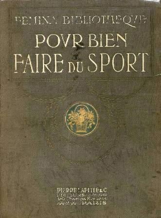 M. C. de Rochechouart-Mortemart - Pour bien faire du sport.jpg