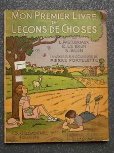 mon-premier-livre-de-leons-de-choses-1949-pastouriaux-le-20170304091315.jpg