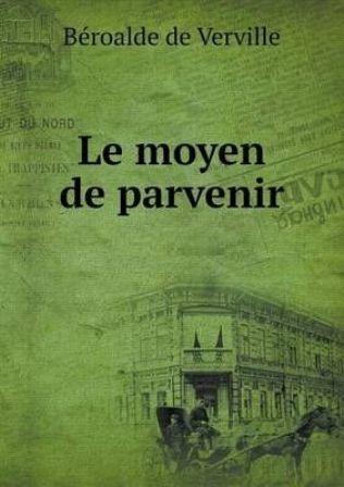 LE MOYEN DE PARVENIR.jpg