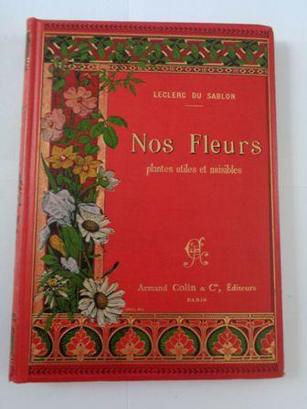 Nos-fleurs-plantes-utiles-et-nuisibles-par-Leclerc.jpg