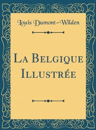 Louis Dumont-Wilden - La Belgique illustrée.jpg