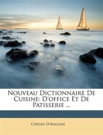 C-Yves Cousin - Nouveau dictionnaire de cuisine d'office et de pâtisserie .jpg