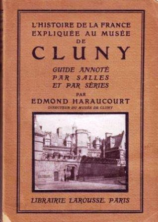 Edmond Haraucourt - histoire de la France expliquée au Musée de Cluny.jpg