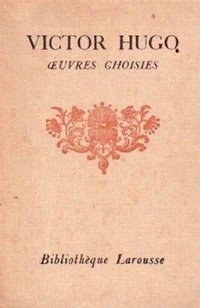 Victor Hugo - Oeuvres choisies illustrées.jpg