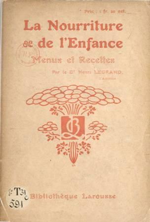 Dr Henri Legrand - La nourriture de l'enfance menus et recettes (2).jpg