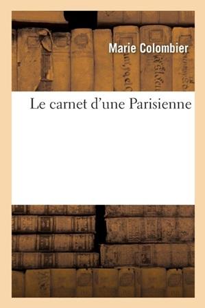 Marie Colombier - Le carnet d'une Parisienne.jpg