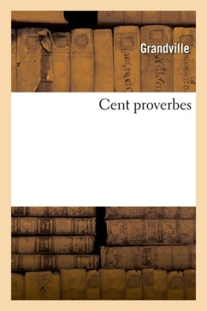 EBOOK Grandville - Cent Proverbes .jpg