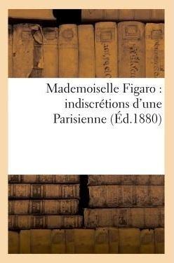 Mademoiselle Figaro - indiscrétions d'une Parisienne.jpg