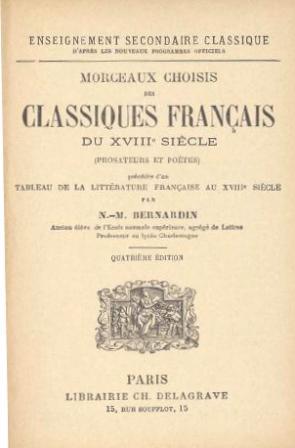 N. M Bernardin - Morceaux choisis des classiques français du XVIIIe siècle .jpg