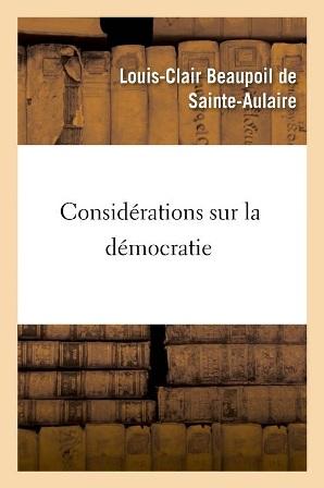 L-C. de Sainte-Aulaire - Considérations sur la démocratie .jpg