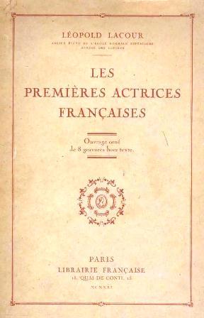 Léopold Lacour - Les premières actrices françaises.jpg