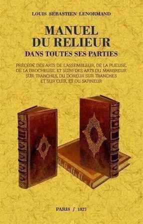 Louis S. Lenormand - Nouveau manuel complet du relieur .jpg