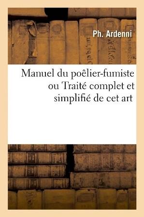 Collectif - Nouveau manuel complet du poêlier-fumiste.jpg