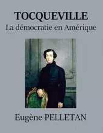 Eugène Pelletan – La Démocratie En Amérique de Tocqueville.jpg