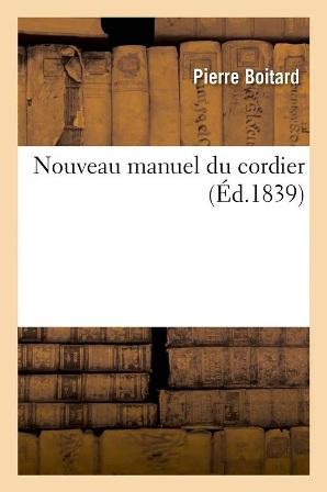 Pierre Boitard - Nouveau manuel du cordier.jpg
