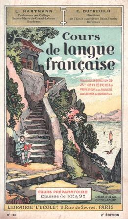 Hartmann Dutreuilh Cours de langue française Cours Préparatoire classes de 10e et 9e (1937)_0001.jpg