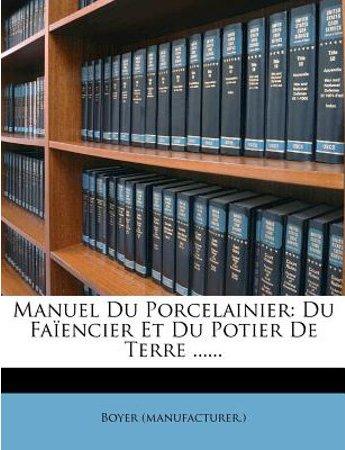 M. Boyer - Nouveau manuel complet du porcelainier.jpeg