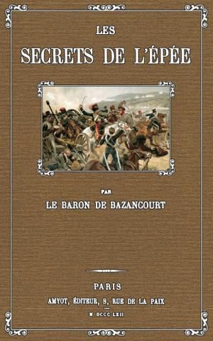 César de Bazancourt - Les secrets de l'épée (2 éditions).jpg