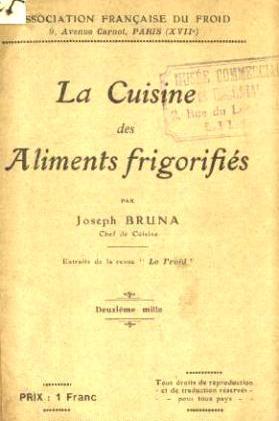Joseph Bruna - La Cuisine des aliments frigorifiés.jpg