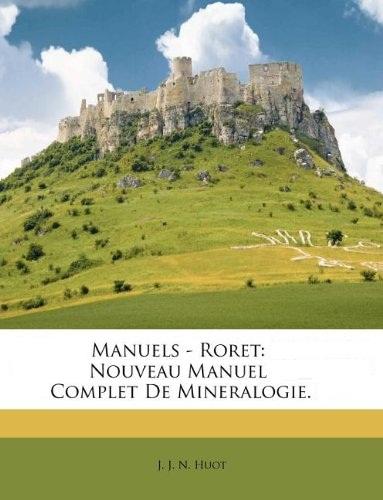 J. J. N. Huot - Nouveau Manuel complet de Minéralogie.jpg