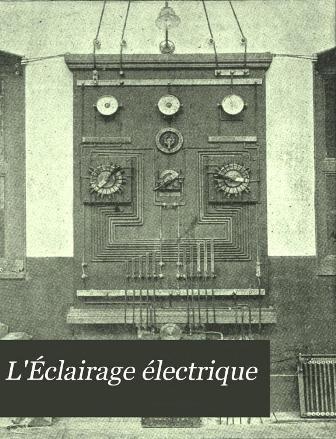 L'Eclairage électrique Volume - Blondin J. & Pellissier G._5134_001.jpg