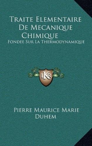 EBOOK Pierre Duhem - Traité élémentaire de mécanique chimique.jpg