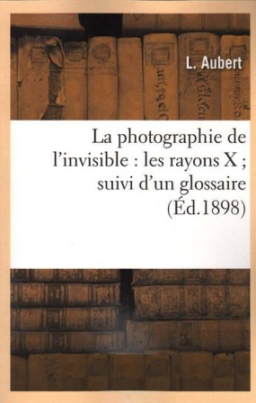 L. Aubert - La photographie de l'invisible .jpg