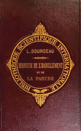 363754489-Bourdeau-Louis-Histoire-de-l-Habillement-et-de-la-parure_001.jpg