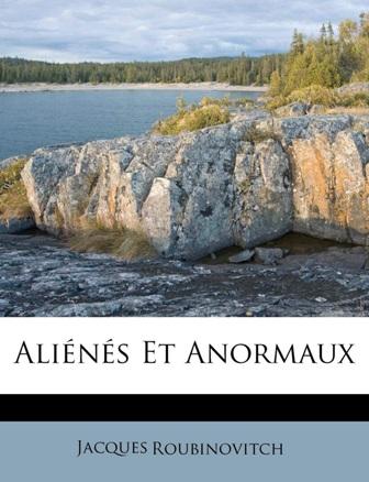 EBOOK Jacques Roubinovitch - Aliénés et anormaux.doc.jpg