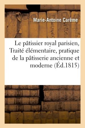 EBOOK Marie-Antoine Carême - Le Pâtissier royal parisien.jpg