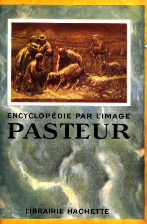 Burnet Etienne - Encyclopédie par l'image. Pasteur_001.jpg